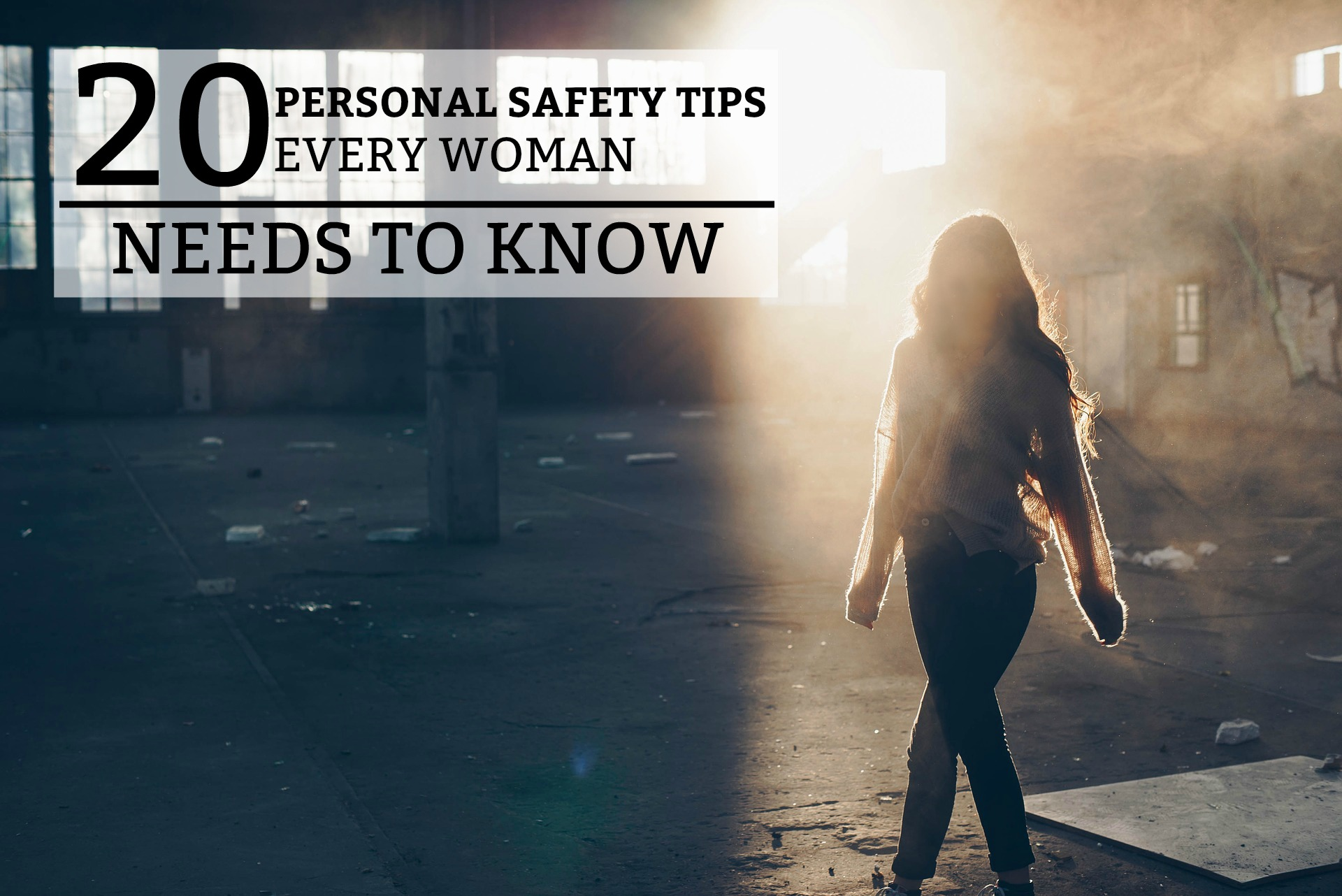 20 Personal Safety Tips Every Woman Needs to Know - a practical guide on how to stay safe in dangerous situations. www.tradingaverage.com