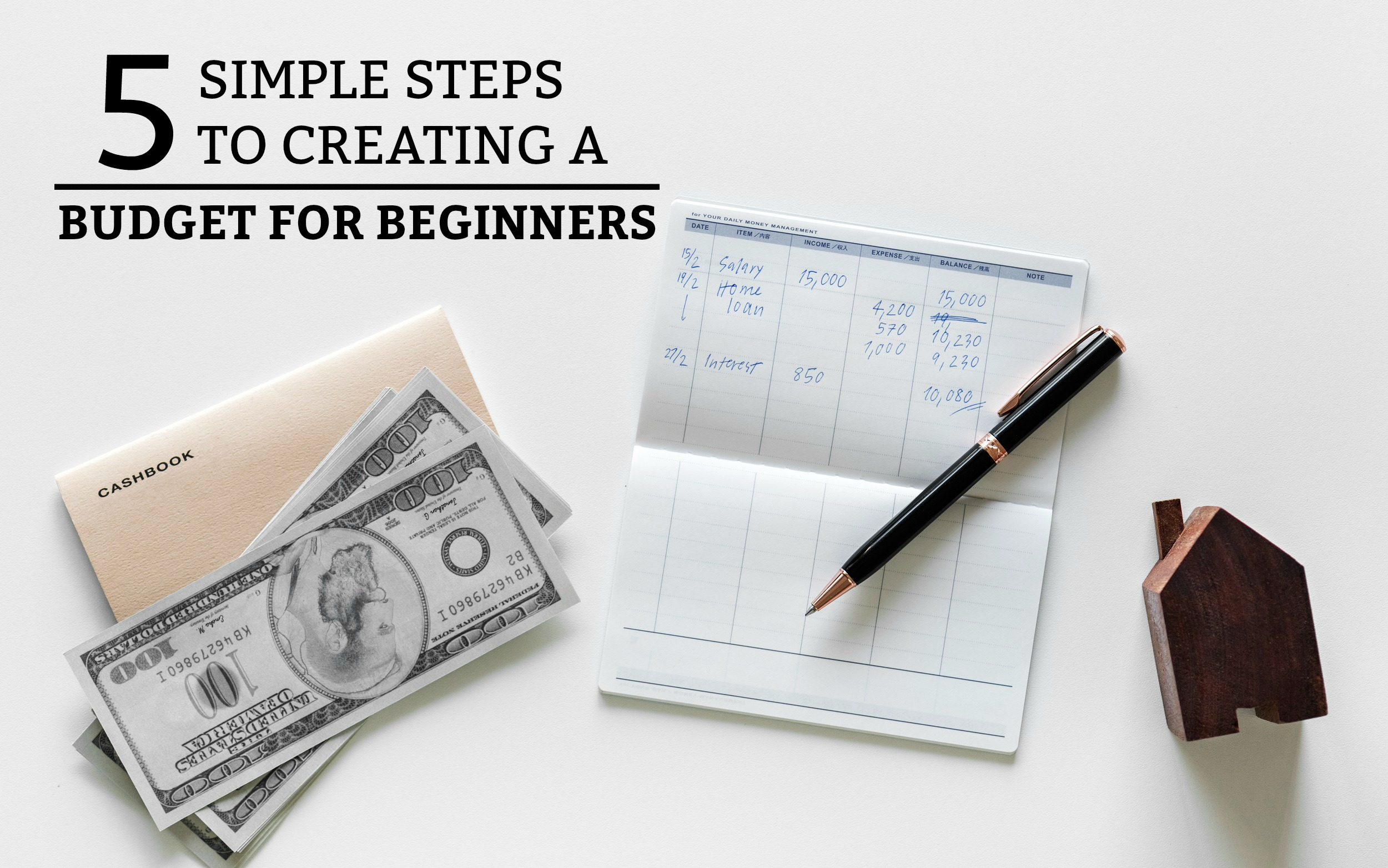 5 Simple Steps to Creating A Budget for Beginners - a practical guide on how to create a budget and take control of your spending! www.tradingaverage.com