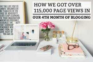 How We Got over 115,000 Page Views in Our 4th Month of Blogging