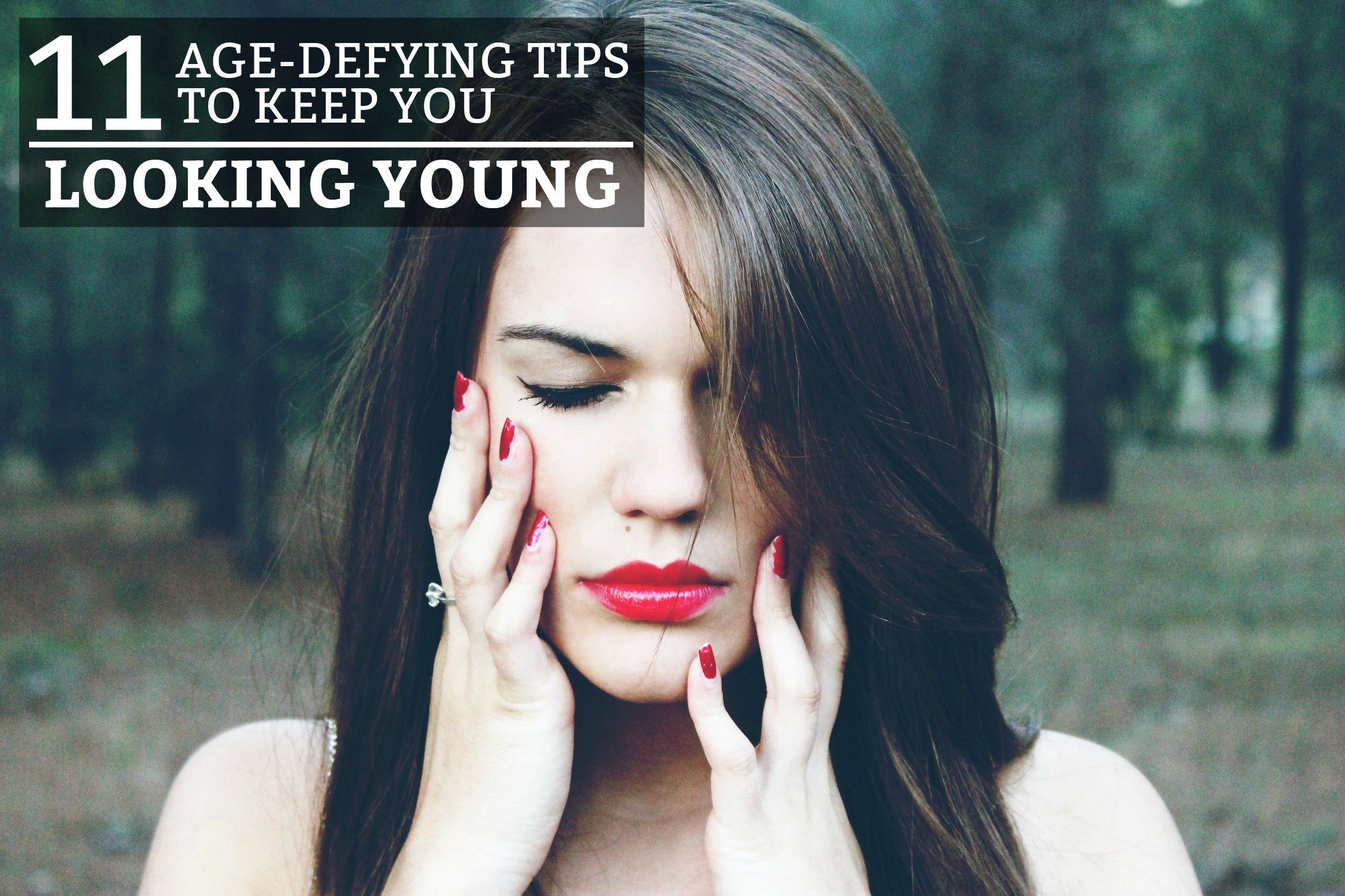11 Age-Defying Tips to Keep You Looking Young - 11 amazing and practical steps to keep your skin looking younger, tight, and glowing. www.tradingaverage.com