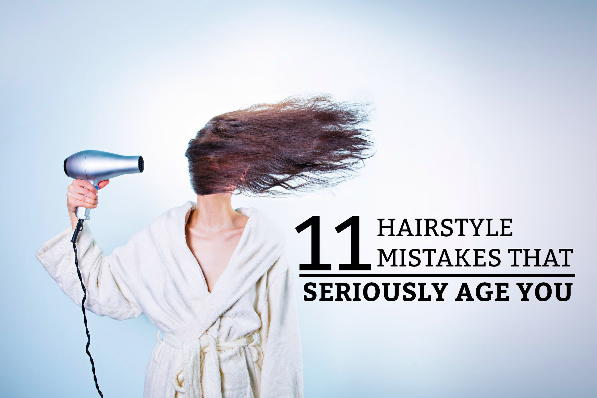 11 Hairstyle Mistakes That Seriously Age You - a practical guide on what hairstyle facts you need to know to stay up-to-date in your hairstyle choice. www.tradingaverage.com