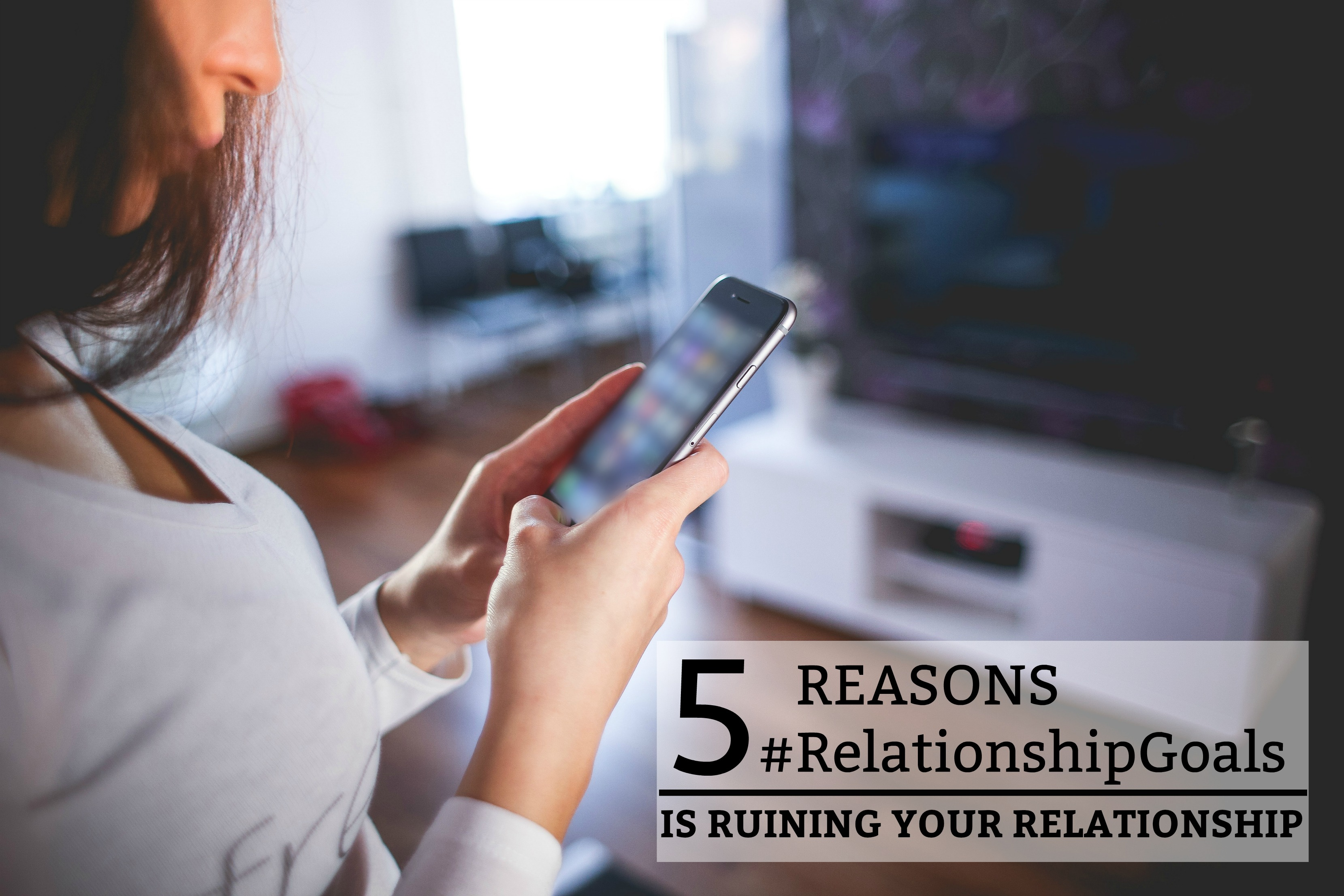 5 Reasons #RelationshipGoals Is Ruining Your Relationship - a practical guide on not letting the comparison trap ruin your relationship. www.tradingaverage.com