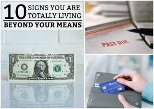 10 Signs You Are Totally Living Beyond Your Means