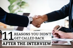 11 Reasons You Didn't Get Called Back After The Interview