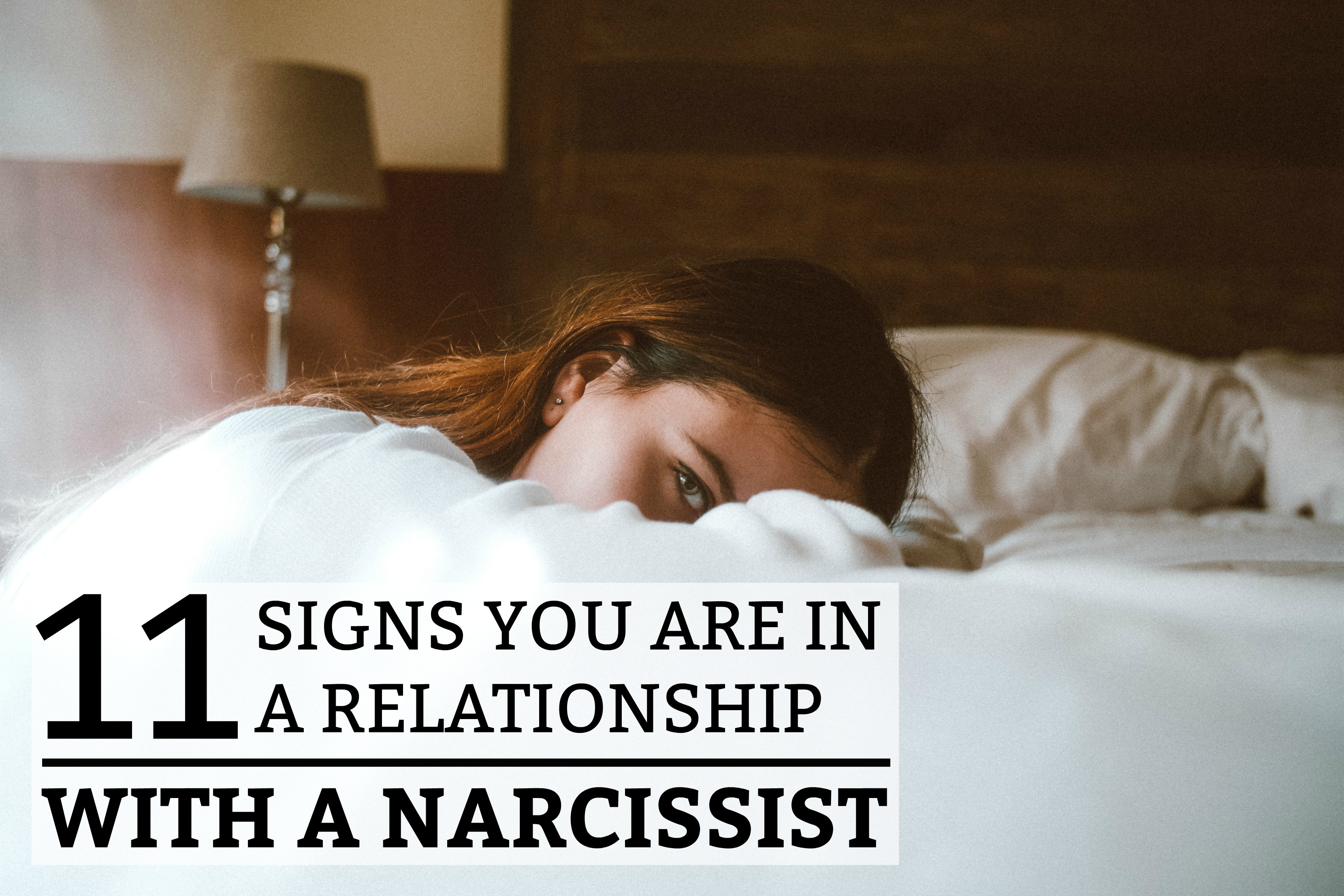 11 Signs You Are in a Relationship with a Narcissist
