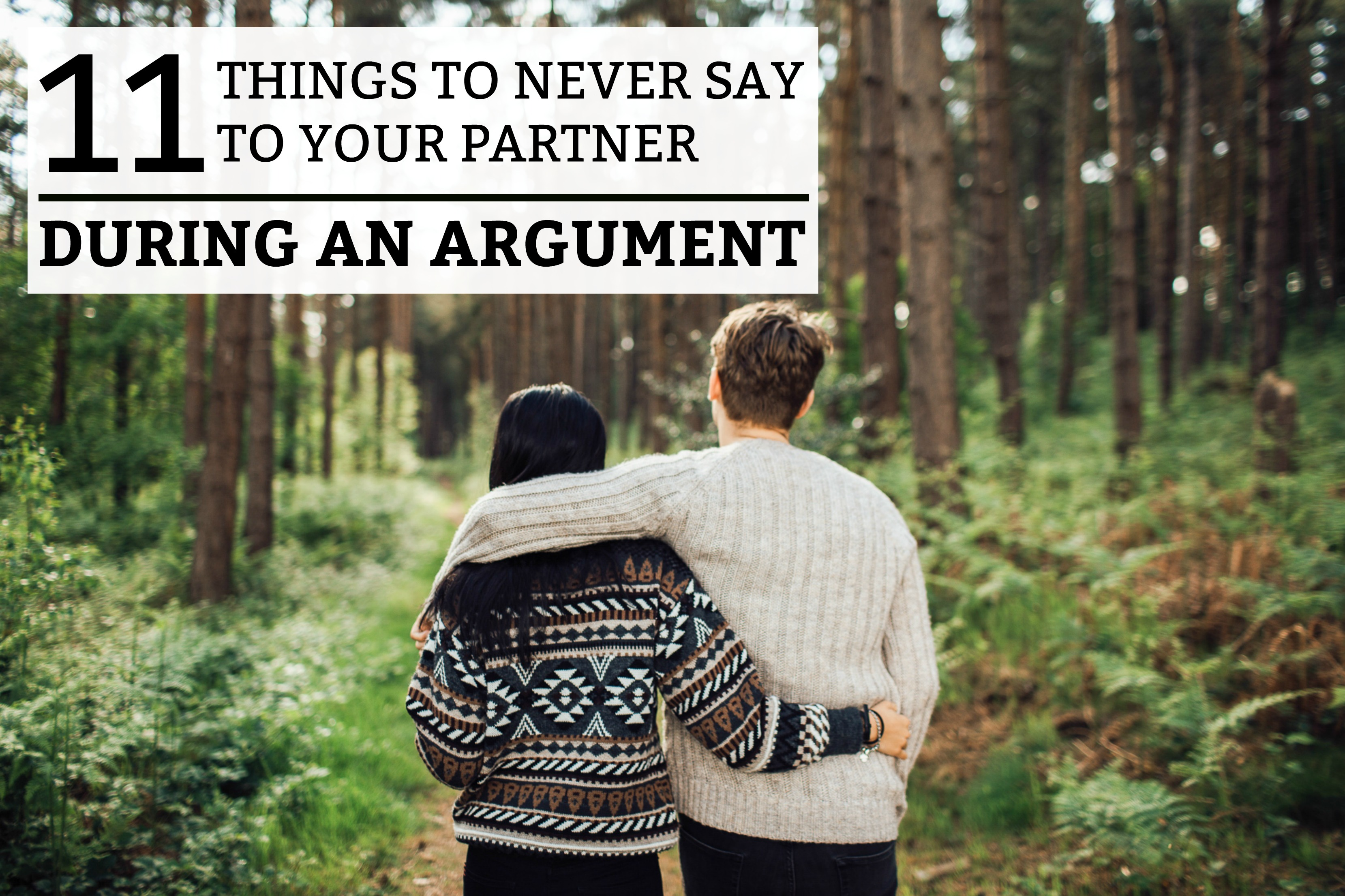 What to say to your boyfriend after an argument