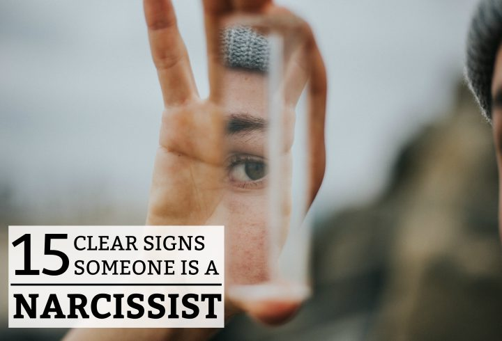 15 Signs Someone is a Narcissist