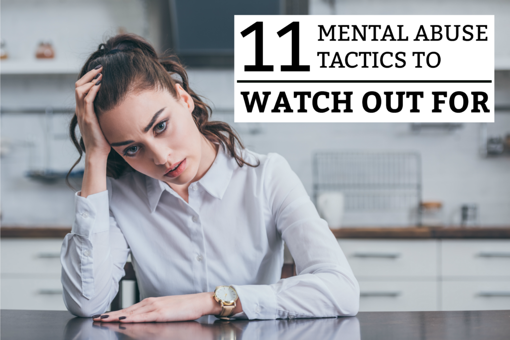 11 Mental Abuse Tactics to Watch out For