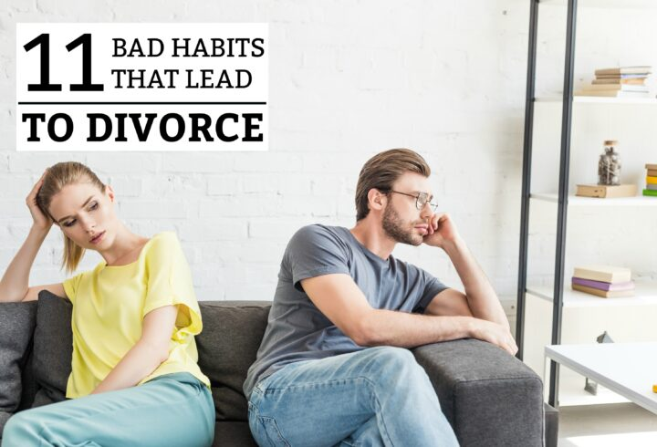 11 Habits That Lead To Divorce