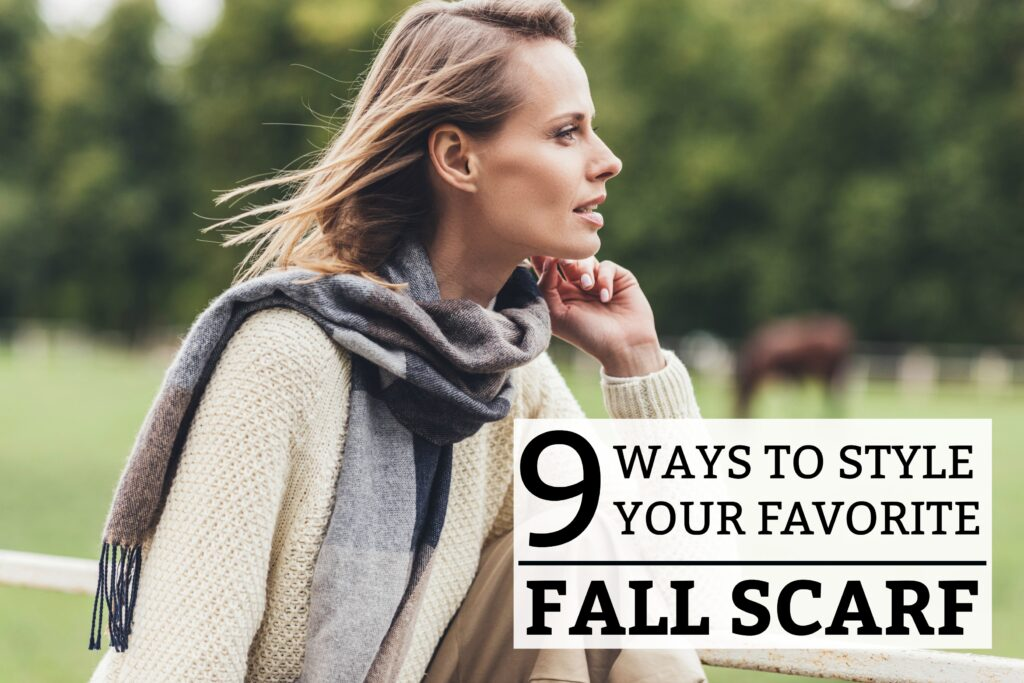 9 Ways to Style Your Favorite Fall Scarf